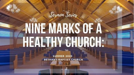 9 Marks of a Healthy Church