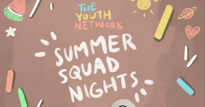 Youth Summer Squad Nights