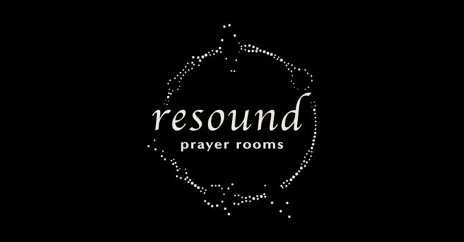 Resound: Prayer Rooms