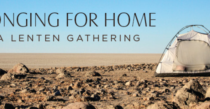 Longing for Home Lenten Study - Week One. image