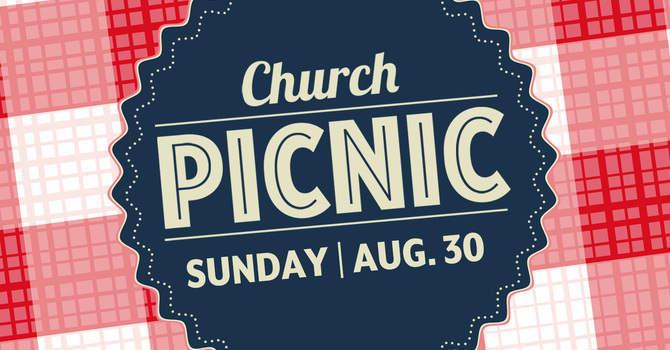 Outdoor Worship & Annual Church Picnic