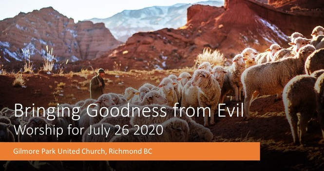 BRINGING GOODNESS FROM EVIL