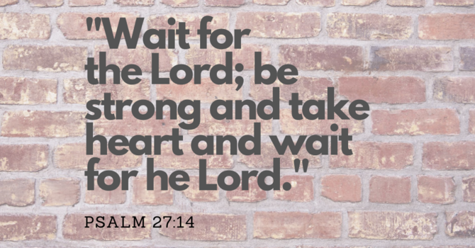"""""""Waiting on the Lord"""""""