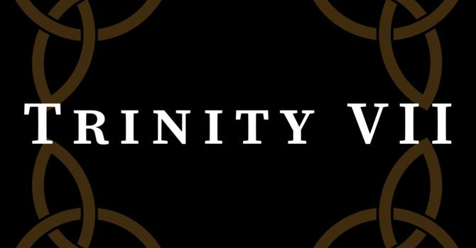 Trinity VII 2020, 10:00 A.M.