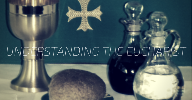 Understanding the Eucharist  image
