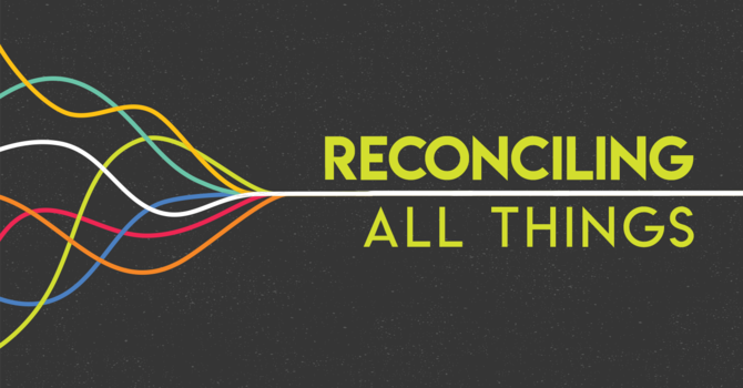 Reconciling Creation