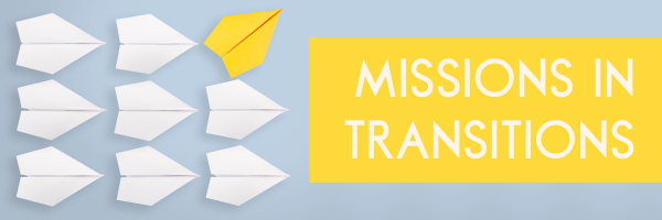 Missions In Transitions