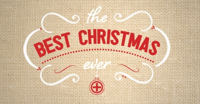 The Best Christmas Ever - 2015! image