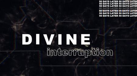 Divine Interruption