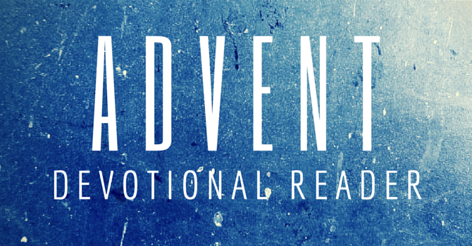 Advent Devotional Reader image