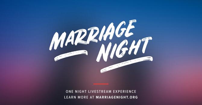 Marriage Night!