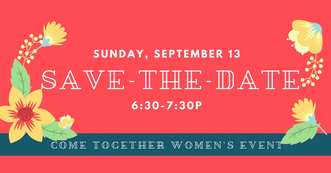 Come Together || Save-The-Date 9/13 @ 6:30p