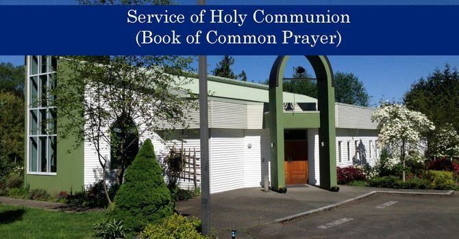 Holy Communion - Book of Common Prayer