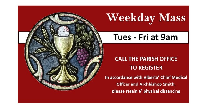 9am Weekday Mass time change begins Aug 1, 2020