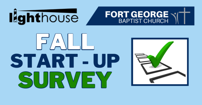 CHURCH FALL START-UP SURVEY