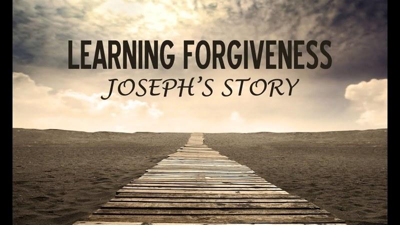 I am Joseph and I Forgive You
