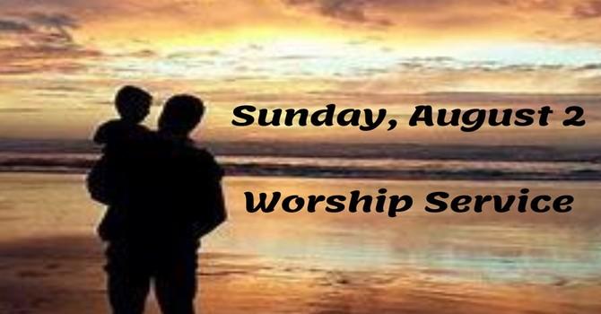 Sunday, August 2 Worship Service image