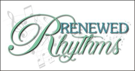 Renewed Rhthyms
