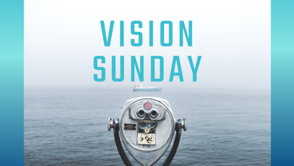 Annual Vision Sunday