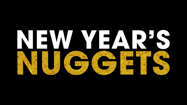 New Year's Nuggets