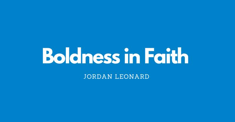 Boldness in Faith