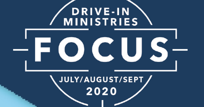 Drive-In Ministries Focus