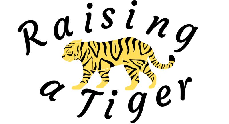 Raising a Tiger