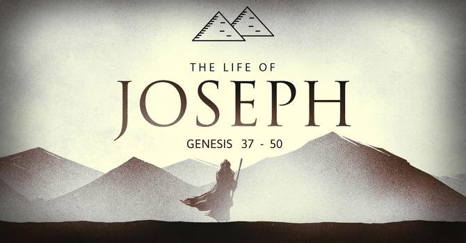 New Sermon Series: The Life of Joseph image