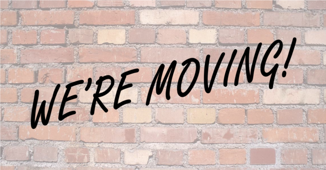 We're Moving (Temporarily for the Summer) image