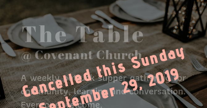 The Table - Cancelled for Sunday, September 29 image