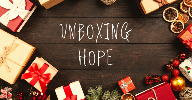 Unboxing Hope