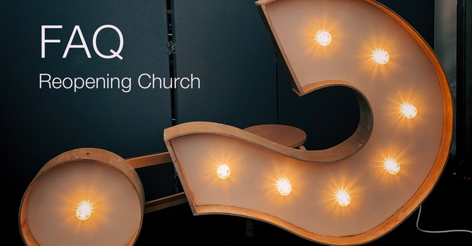 FAQ: Reopening Church image
