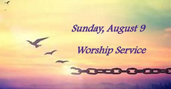 Sunday, August 9 Worship Service image