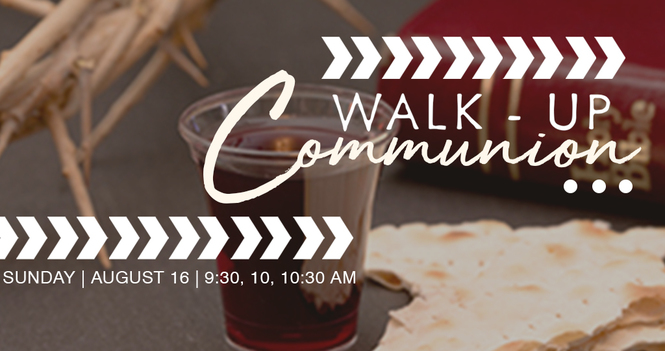 Walk-Up Communion