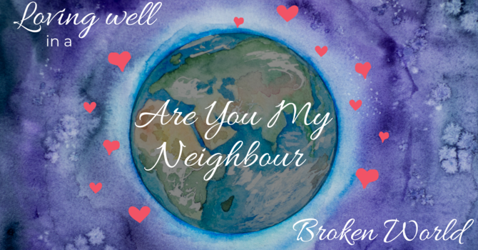 Are You My Neighbour