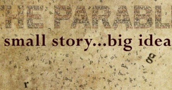 The Power of the Parable