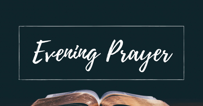 Evening Prayer [Zoom]