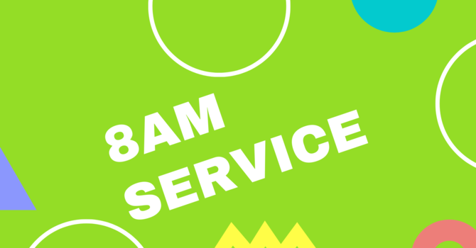 8am Service