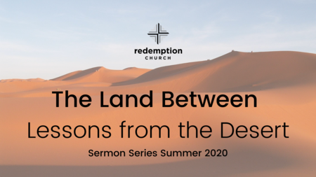 The Land Between: Lessons From The Desert