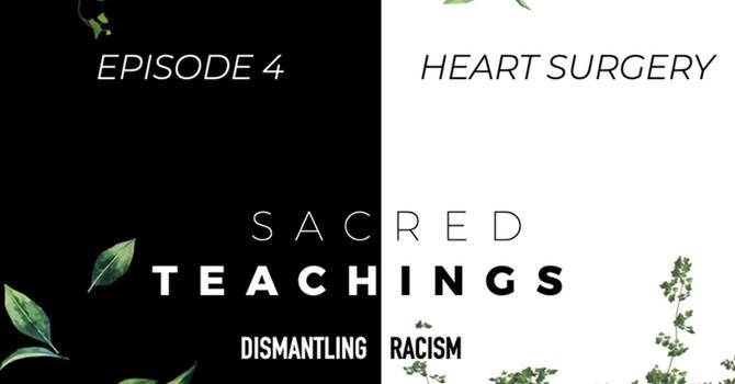 Sacred Teachings—Dismantling Racism image