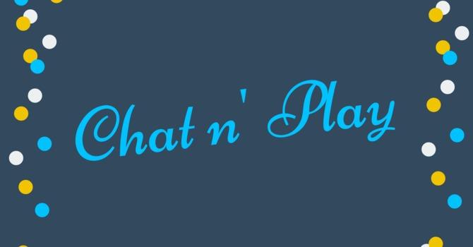 Chat n' Play