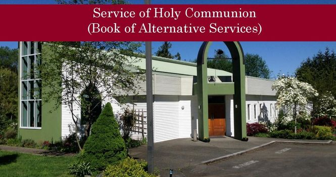 Holy Communion - Book of Alternative Services