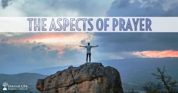 The Aspects of Prayer