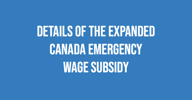Details of the Expanded Canada Emergency Wage Subsidy image