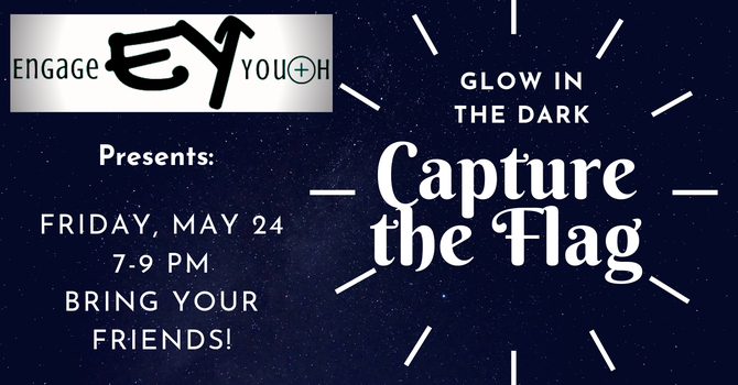Engage Youth- Capture the Flag Night