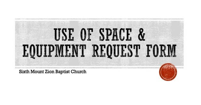 Use of Space & Equipment Request Form