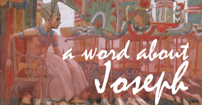 A Word about Joseph (and Lent) image