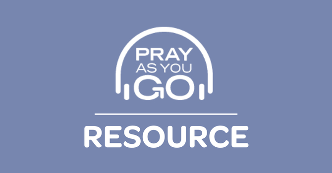 Resource: Pray as You Go image