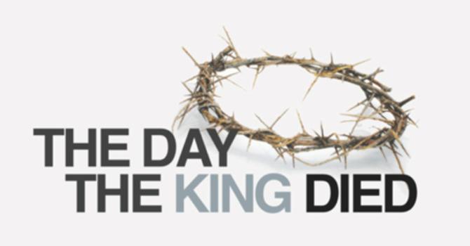 Why Did the King Die? | Pt. 1