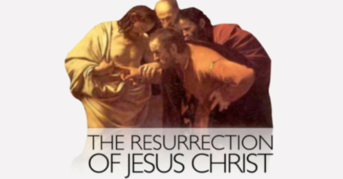 Resurrection of Jesus  | pt.4